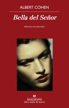 Descargas de libros electrónicos epub BELLA DEL SEÑOR de ALBERT COHEN PDF 9788433938473 in Spanish