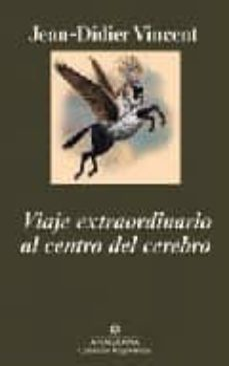 Descargar libros para ipad 3 VIAJE EXTRAORDINARIO AL CENTRO DEL CEREBRO PDB