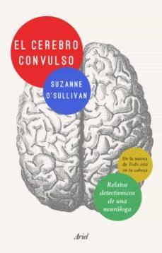 Código de dominio público libro descarga gratuita EL CEREBRO CONVULSO de SUZANNE O SULLIVAN