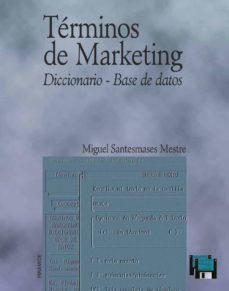terminos de marketing: diccionario-base de datos-miguel santesmases mestre-9788436809473