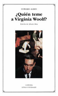 ¿quien teme a virginia woolf?-edward albee-9788437615073