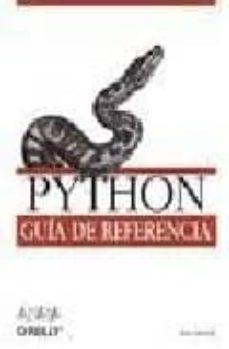 Descargar PYTHON: GUIA DE REFERENCIA gratis pdf - leer online