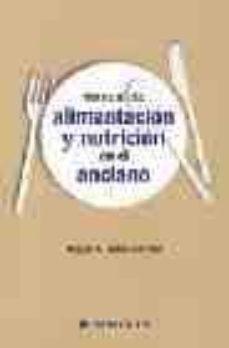 Vinisenzatrucco.it Manual De Alimentacion Y Nutricion En El Anciano Image