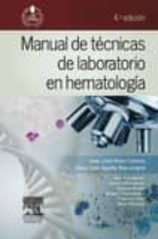 Descargar ebooks google book downloader MANUAL DE TECNICAS DE LABORATORIO EN HEMATOLOGIA 4ª ED.
