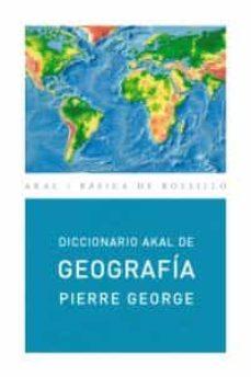 diccionario akal de geografia-pierre george-9788446012573