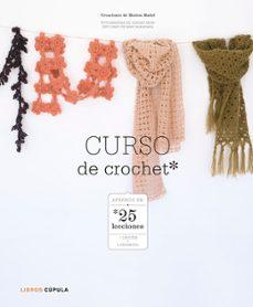 Busca y descarga ebooks gratuitos. CURSO DE CROCHET de MARION MADEL 9788448007973 in Spanish