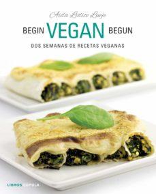 Ironbikepuglia.it Begin Vegan Begun: Dos Semanas De Recetas Veganas Image