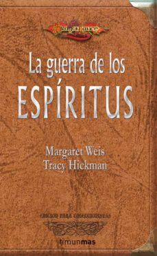 Descarga gratuita de libros electrónicos completos en pdf LA GUERRA DE LOS ESPIRITUS (LA TRILOGIA DEL REY CUERVO I. DRAGONL ANCE) MOBI (Literatura española) 9788448036973 de MARGARET WEIS, TRACY HICKMAN