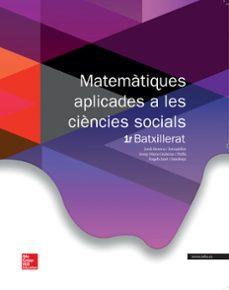 matemàtiques aplicades a les ciencies socials 1r batx. ed.2015-j. besora-9788448196073