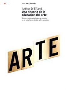Bressoamisuradi.it Una Historia De La Educacion Del Arte: Tendencias Intelectuales Y Sociales En La Enseñanza De Las Artes Visuales Image