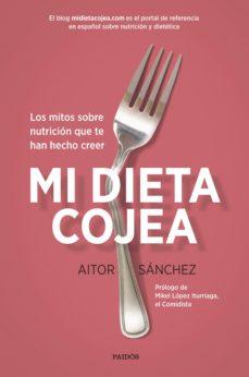 pack mi dieta cojea (+ pizarra magnetica nevera)-aitor sanchez garcia-9788449334573