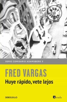 Descarga gratuita de libros electrónicos en formato txt. HUYE RAPIDO, VETE LEJOS (COMISARIO ADAMSBERG 3) en español