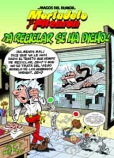 magos del humor: mortadelo y filemon nº 144: ¡a reciclar se ha di cho!-francisco ibañez-9788466646673
