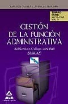Curiouscongress.es Gestion De La Funcion Administrativa Del Servicio Gallego De Salu D (Sergas): Temario Parte Especifica Volumen Iv Image