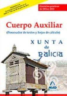 Srazceskychbohemu.cz Cuerpo Auxiliar De La Xunta De Galicia. Ejercicios Practicos De O Ffice 2010 (Procesador De Textos Y Hoja De Calculo) Image