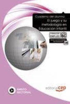 Chapultepecuno.mx Cuaderno Del Alumno El Juego Y Su Metodología En Educación Infant Il Image