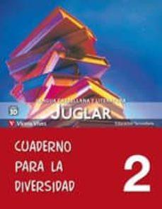 NUEVO JUGLAR 2º CUADERNO PARA LA DIVERSIDAD - VV.AA. | Adahalicante.org