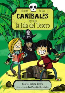 Upgrade6a.es El Club De Los Canibales Se Traga La Isla Del Tesoro (El Club De Los Canibales, 3) Image