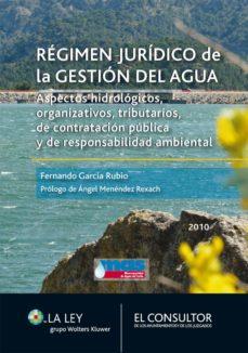 régimen jurídico de la gestión del agua (ebook)-fernando garcia rubio-9788470525773