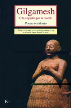 Emprende2020.es Gilgamesh: O La Angustia Por La Muerte. Poema Babilonio Image