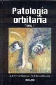 patologia orbitaria i-jose vicente perez moreiras-maria consuelo prada sanchez-9788478772773
