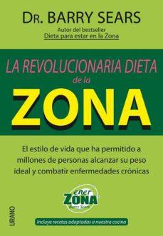 la revolucionaria dieta de la zona-barry sears-9788479535773