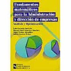Sopraesottoicolliberici.it Fundamentos Matematicos Para La Administracion Y Direccion De Emp Resas: Analisis Y Optimizacion Image