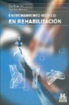 Descargas gratuitas ebook mobi ENTRENAMIENTO MEDICO EN REHABILITACION en español 9788480198073