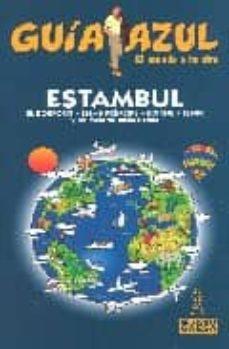 Alienazioneparentale.it Estambul (Guia Azul) (Ciudades Y Paises Del Mundo. Europa) Image