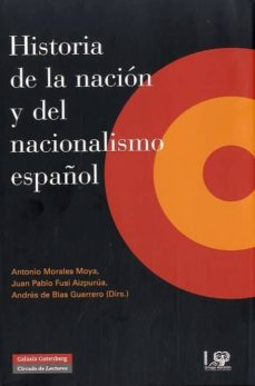 Lofficielhommes.es Historia De La Nación Y Del Nacionalismo Español Image