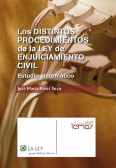 los distintos procedimientos de la ley de enjuiciamiento civil (ebook)-jose maria rives seva-9788481266573