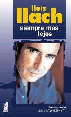 Descargar LLUIS LLACH, SIEMPRE MAS LEJOS gratis pdf - leer online