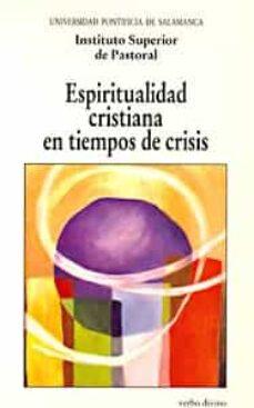 ESPIRITUALIDAD CRISTIANA EN TIEMPOS DE C