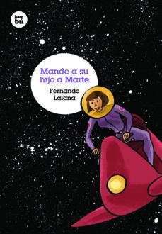 Descargar MANDE A SU HIJO A MARTE gratis pdf - leer online