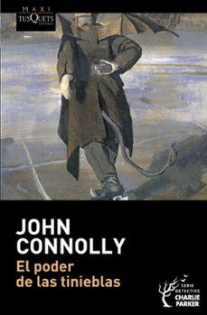 el poder de las tinieblas (serie charlie parker 2)-john connolly-9788483835173