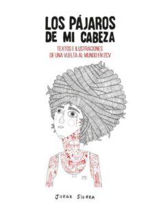 Pdf libros colección descarga gratuita LOS PAJAROS DE MI CABEZA