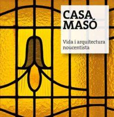 Lofficielhommes.es Casa Maso. Vida I Arquitectura Noucentista Image