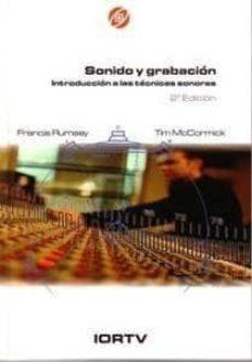 Viamistica.es Sonido Y Grabacion. Introduccion A Las Tecnicas Sonoras (2ª Ed.) Image