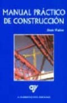 Descargar MANUAL PRACTICO DE CONSTRUCCION gratis pdf - leer online