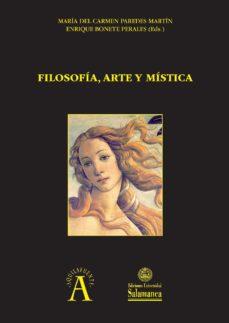 filosofía, arte y mística (ebook)-maria del carmen paredes martin-enrique bonete perales-9788490128473