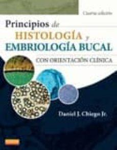 Descarga gratis ebooks PRINCIPIOS DE HISTOLOGÍA Y EMBRIOLOGÍA BUCAL CON ORIENTACIÓN CLÍN ICA 4ª ED. (Spanish Edition) 9788490225073