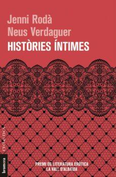 Ebooks para descargar móvil HISTÒRIES ÍNTIMES 9788490268773 ePub (Literatura española)