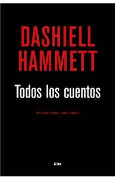 todos los cuentos-dashiell hammett-9788490567173