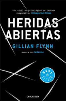 Descargar gratis libros kindle fuego HERIDAS ABIERTAS (Spanish Edition) de GILLIAN FLYNN 9788490627273