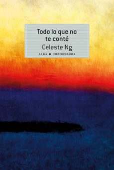 Descarga gratuita de ebooks para iphone 4 TODO LO QUE NO TE CONTE  de CELESTE NG 9788490651773