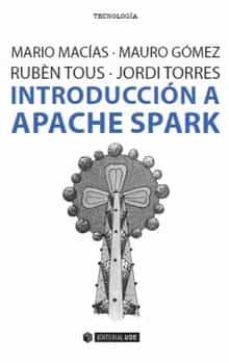 Descargar INTRODUCCION A APACHE SPARK gratis pdf - leer online