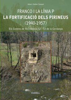 Ironbikepuglia.it Franco I La Linia P. La Fortificacio Dels Pirineus (1940-1957) Image