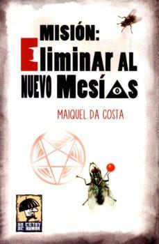 Permacultivo.es Mision: Eliminar Al Nuevo Mesias Image