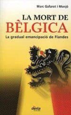 Bressoamisuradi.it La Mort A Belgica: La Gradual Emencipacio De Flandes Image