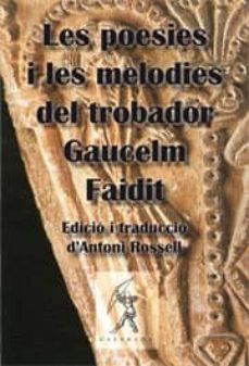 Chapultepecuno.mx Les Poesies I Les Melodies Del Trobador Gaucelm Faidit Image
